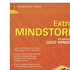 Extreme Mindstorms: An Advanced Guide to LEGO MINDSTORMS (Technology in Action)