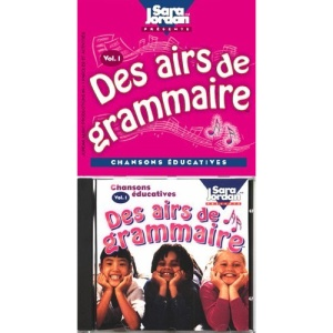 Des Airs De Grammaire: 1 ((Songs That Teach French Serie)