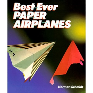 Best Ever Paper Airplanes