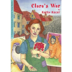 Clara's War (Holocaust Remembrance Book for Young Readers)