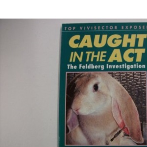 Caught in the Act: Feldberg Investigation