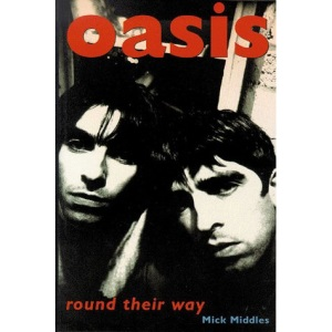Oasis: Round Their Way