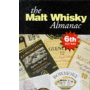 The Malt Whisky Almanac: A Taster's Guide
