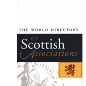 The World Directory of Scottish Associations