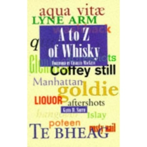 A to Z of Whisky