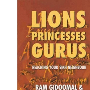 Lions, Princesses, Gurus: Reaching Your Sikh Neighbour