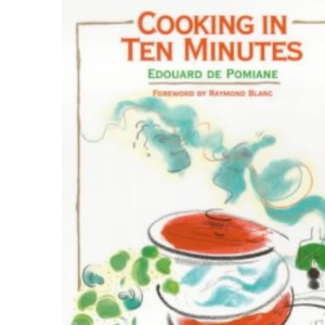 Cooking in Ten Minutes: Or the Adaptation of Cooking to the Rhythm of Our Time