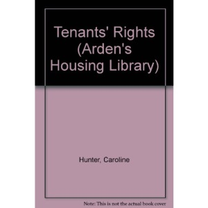 Tenants' Rights (Arden's Housing Library)