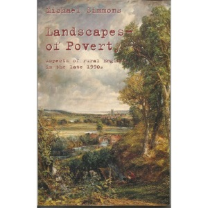 Landscapes of Poverty: Aspects of Rural England in the Late 1990s