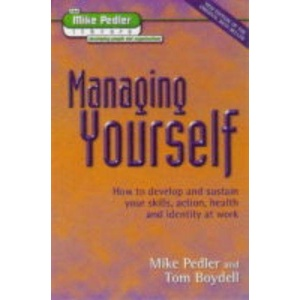 Managing Yourself (The Mike Pedler Library)