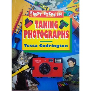 First Steps in: Taking Photographs: Camera and Book Pack