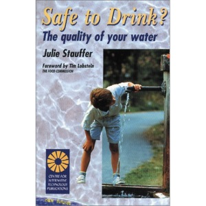 Safe to Drink?: The Quality of Your Water (New Futures)