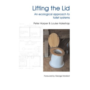 Lifting the Lid: An Ecological Approach to Toilet Systems (New Futures)