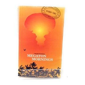 Megaton Mornings