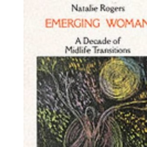 Emerging Woman: A Decade of Midlife Transitions