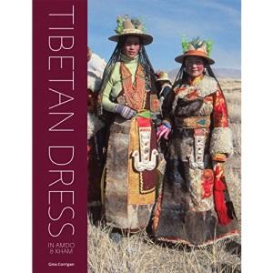 Tibetan Dress: In Amdo & Kham