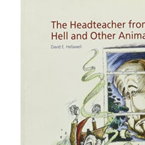 The Headteacher from Hell and Other Animals