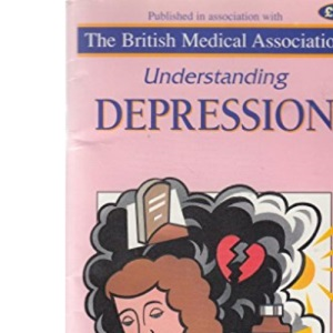 Understanding Depression (Family Doctor Series)