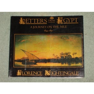 Letters from Egypt: A Journey on the Nile, 1849-1850: A Journey on the Nile, 1849-50