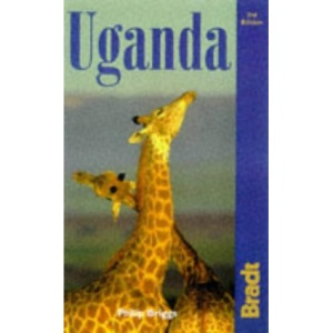 Uganda: The Bradt Travel Guide (Country Guides)