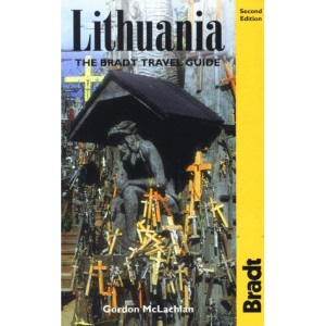 Lithuania: The Bradt Travel Guide (Guide to)