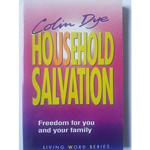 Household Salvation: Freedom for You and Your Family (Living Word S.)