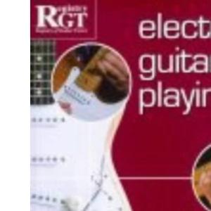 Electric Guitar Playing: Grade Five (Electric Guitar Playing)