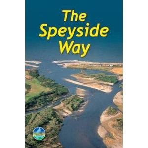 The Speyside Way (Rucksack Readers)