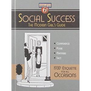 Social Success: A Modern Girl's Guide (Copper Beech)