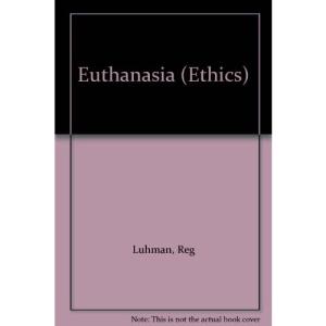 Euthanasia (Ethics)