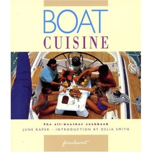 Boat Cuisine: The All Weather Cookbook