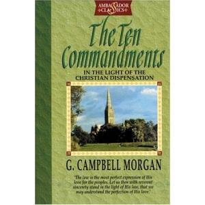 Ten Commandments: In the Light of the Christian Dispensation