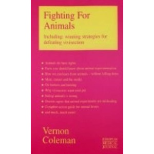 Fighting for Animals: Winning Strategies for Defeating Vivisection
