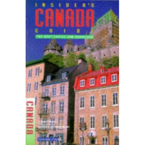 Insider's Guide to Canada (Insider's Guides)