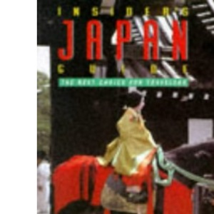Insider's Guide to Japan (Insider's Guides)