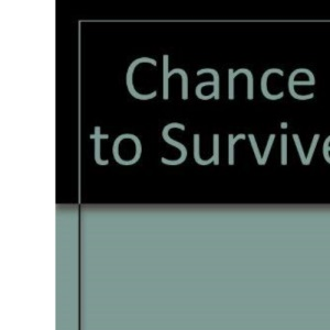 Chance to Survive