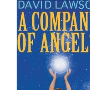 Company of Angels: Your Angel Transformation Guide