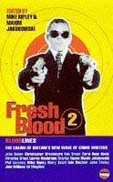 Fresh Blood: No. 2 (Bloodlines)