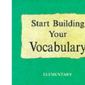 Start Building Your Vocabulary; Elementary (Build Your Vocabulary)