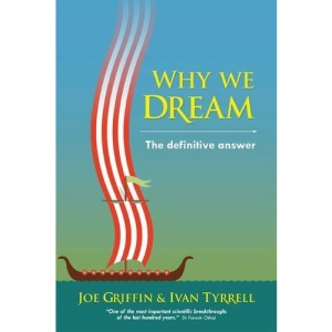 Why We Dream: The Definitive Answer