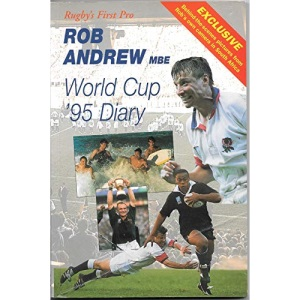 Rob Andrew's World Cup '95 Diary