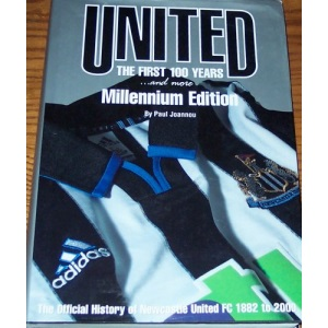 Newcastle United, the First 100 Years & More