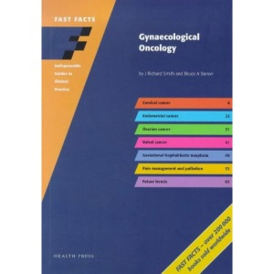 Fast Facts: Gynaecological Oncology (Fast Facts)