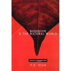 Buddhism and the Natural World: Towards a Meaningful Myth