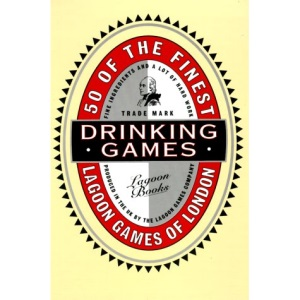 Drinking Games: Fifty of the Finest
