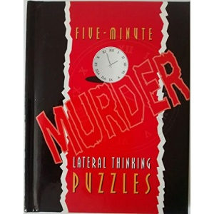 Five-minute Murder Lateral Thinking Puzzles (Puzzle Books)
