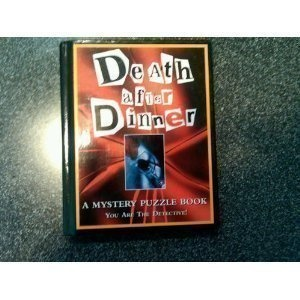 Death After Dinner: A Mystery Puzzle Book (Mystery Puzzle Books)