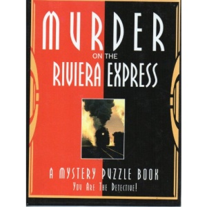 Murder on the Riviera Express: A Mystery Puzzle Book (Mystery Puzzle Books)