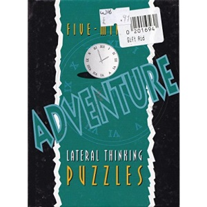 Five-minute Adventure Lateral Thinking Puzzles