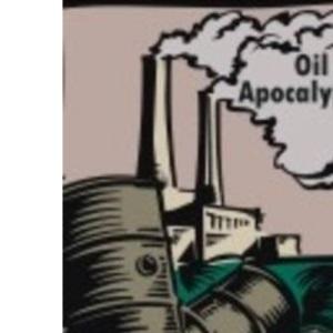 Oil Apocalypse